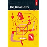 The Great Loverby Michael Cisco
