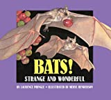 img - for Bats!: Strange and Wonderful book / textbook / text book