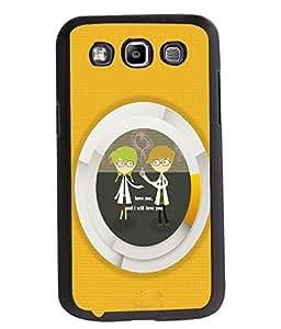 Fuson 2D Printed Quotes Designer back case cover for Samsung Galaxy Quattro I8552 / Win I8550 - D4580