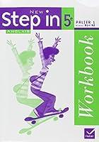 Anglais 5e Palier 1 Niveau A1+/A2 New Step in : Workbook