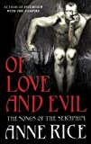 Of Love and Evil (009948420X) by Rice, Anne
