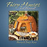 Fairy Houses and Beyond!�� [FAIRY HOUSES & BEYOND] [Hardcover]