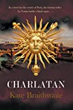 "Kate Braithwaite, ""Charlatan"" (Fireship Press, 2016)"