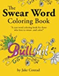 The Swear Word Coloring Book: Cuss wo...