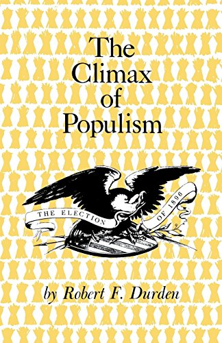 The Climax of Populism: The Election of 1896