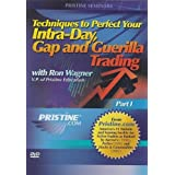 Techniques to Perfect Your Intra-Day Gap and Guerilla Trading with Ron Wagner - Part 1 by Pristine
