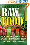Raw Foods - (Nutritional Healing, Nut...