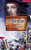 Die Piratin: Das Leben der Grania O'Malley