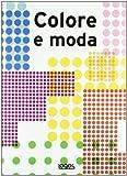 echange, troc Mora Charo - Colore e moda
