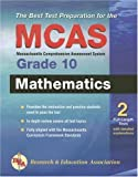 MCAS Mathematics, Grade 10 (REA) (Massachusetts MCAS Test Preparation) (0738601918) by Editors of REA