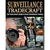 Surveillance Tradecraft: The Professional's Guide to Surveillance Trainingby Peter Jenkins
