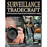 Surveillance Tradecraft: The Professional's Guide to Surveillance Trainingby Peter Jenkins