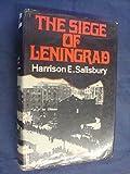 The Siege of Leningrad (0436441039) by Harrison E. Salisbury