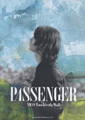 バンドスコア NICO Touches the Walls/PASSENGER