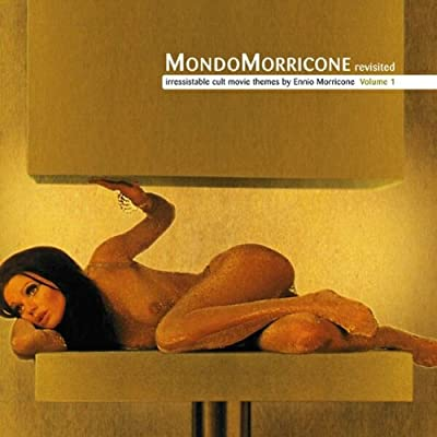 Mondo Morricone Revisited (Vol. 1)