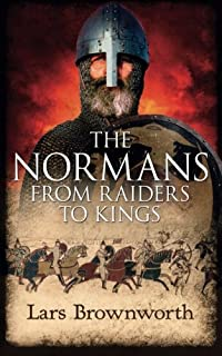 Book Cover: The Normans: From Raiders to Kings