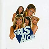 Girls Aloud What Will the Neighbours Say by Girls Aloud [Music CD]