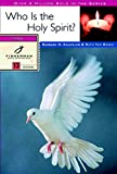 Who Is the Holy Spirit? (Fisherman Bible Studyguides)