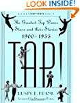 Tap!: The Greatest Tap Dance Stars An...