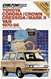 Toyota Corona/Crown Cressida/Mark II Van 1970-86: All U.S. and Canadian Models (Chilton Book Company Repair & Tune-Up Guide)