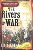 The Rivers of War (The Trail of Glory) (0345465679) by Flint, Eric