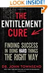 The Entitlement Cure: Finding Success...