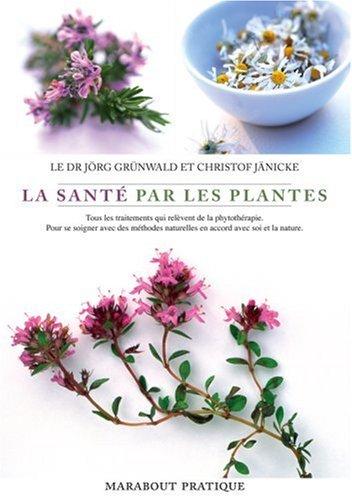 Livre la sant par les plantes - Depollution par les plantes ...