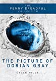 The Picture of Dorian Gray: The Penny Dreadful Collection