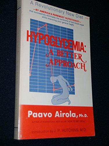 Hypoglycemia: A Better Approach