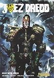 Juez dredd heavy metal (Juez Dredd / Judge Dredd) (Spanish Edition) (8492534524) by Wagner, John