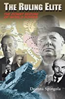 The Ruling Elite: The Zionist Seizure of World Power (English Edition)