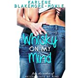 Whisky On My Mind (book #2) (Whisky Shots)