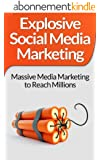Social Media Marketing:! Explosive Social Media Marketing And Social Media Strategy Using Facebook, Twitter, Instagram And More! (Make Money Online, Online ... Twitter, Instagram) (English Edition)