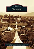 img - for Sanger (Images of America) book / textbook / text book