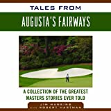 img - for Tales from Augusta's Fairways: A Collection of the Greatest Masters Stories Ever Told book / textbook / text book