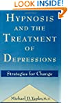Hypnosis and the Treatment of Depress...