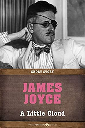 a plot and setting overview of james joyces a little cloud Joyce, yeats, and the revival, joyce studies in italy 17 pdf 280 pages joyce, yeats, and the revival, joyce studies in italy 17 pdf authors john f mccourt + 9.