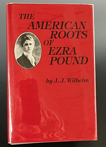 The American Roots of Ezra Pound