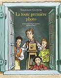 """Afficher """"La Toute première photo"""""""
