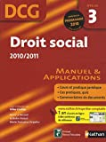 echange, troc Gilles Lhuilier, Anne Le Nouvel, Isabelle Vialard, Marie-Françoise Volpelier - DCG Épreuve 3 : Droit social 2010/2011 - Manuel et Applications