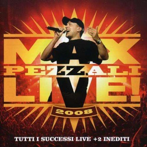 Max Pezzali - Max Pezzali Live 2008 - Zortam Music