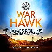 War Hawk | James Rollins, Grant Blackwood