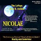 Nicolae: Left Behind Series, Book 3 Hörbuch von Tim LaHaye, Jerry Jenkins Gesprochen von: Jack Sondericker