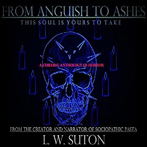 From Anguish to Ashes Audiobook
