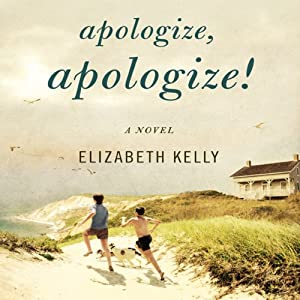 Apologize, Apologize! | [Elizabeth Kelly]