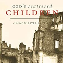 God's Scattered Children (       UNABRIDGED) by David Krewson Narrated by Mike Chrisman