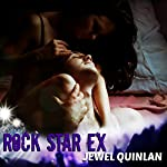Rock Star Ex | Jewel Quinlan