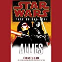 Star Wars: Fate of the Jedi: Allies Audiobook by Christie Golden Narrated by Marc Thompson