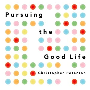 Pursuing the Good Life Audiobook