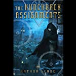 The Hunchback Assignments | Arthur Slade